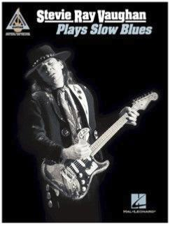 "Stevie Ray Vaughan ""Plays Slow Blues"""