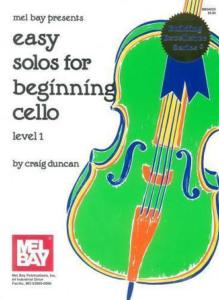 DUNCAN Craig - Easy Solos for beginning cello, level 1 ( violoncelle )