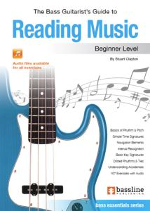 Stuart CLAYTON - The Bass Guitarist's Guide to READING MUSIC Beginner Level
