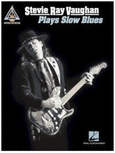 RAY VAUGHAN Stevie - Plays Slow Blues, partitions Guitare