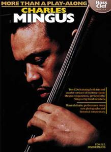MINGUS Charles - More than a play-along (bass clef edition), 2 CD