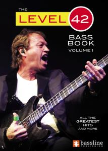 LEVEL 42 - The Level 42 Bass Book vol.1